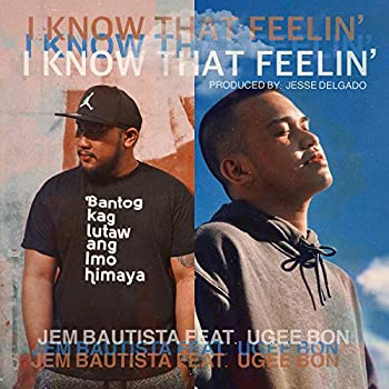 I Know That Feelin   feat Ugee Bon