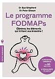 Le programme Fodmaps - Eliminez les éléments qui irritent vos intestins