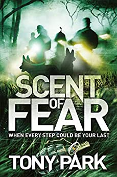 Scent of Fear by [Tony Park]