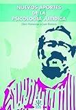 Nuevos Aportes a la Psicología Jurídica: Libro Homenaje a Juan Romero