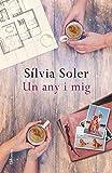 Un any i mig (Clàssica) (Catalan Edition)