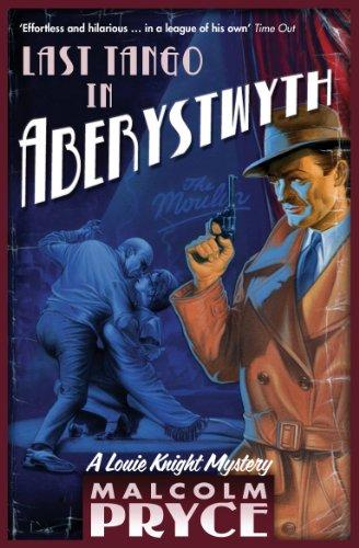 Last Tango in Aberystwyth (Aberystwyth Noir series Book 2) (English Edition)