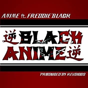 Black Anime (feat. Freddie Black)