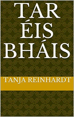 Tar éis bháis (Irish Edition)
