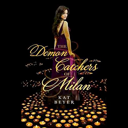 The Demon Catchers of Milan audiobook cover art