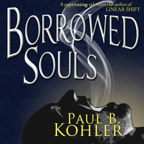 Borrowed Souls audiobook cover art