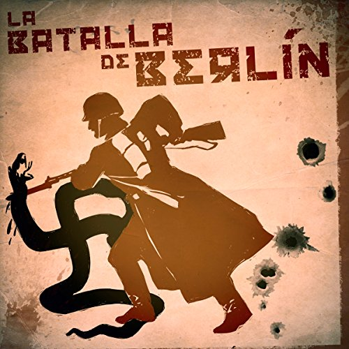 La batalla de Berlín [The Battle of Berlin] copertina