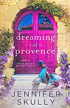 Dreaming of Provence: Once Again, Book 1