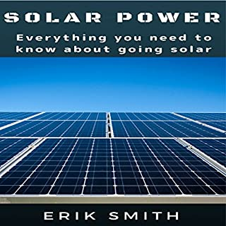 Solar Power: Everything You Need to Know About Going Solar audiobook cover art