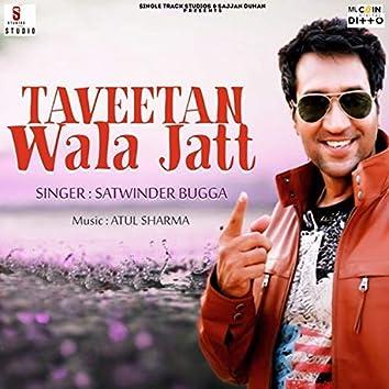Taveetan Wala Jatt