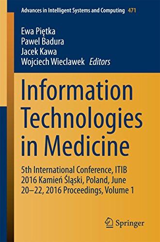 Information Technologies in Medicine: 5th International Conference, ITIB 2016 Kamień Śląski, Pola