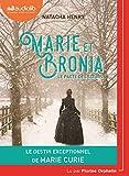 Marie et Bronia, le pacte des soeurs - Livre audio 1 CD MP3