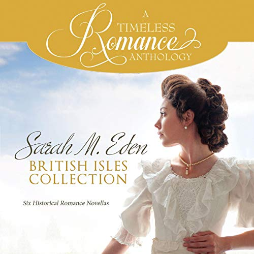 Sarah M. Eden British Isles Collection  By  cover art
