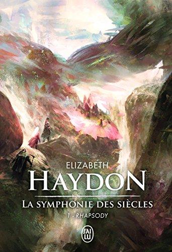 La symphonie des siècles - L'Intégrale 1 (Rhapsody)
