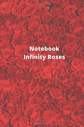 """Notebook Infinity Roses: Graphique Hanging Flowers Journal with Red Flowers on Cover, Beautiful Journal for flower Lovers and Gentle Spirits, 120 Ruled Pages, 6\"""" x 9\"""""""