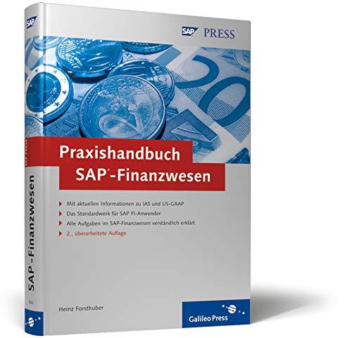 Praxishandbuch SAP-Finanzwesen: Kompakte Einführung in den gesamten Leistungsumfang von SAP FI (SAP PRESS)
