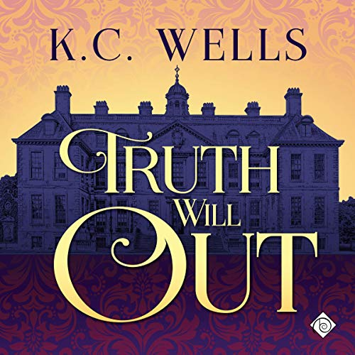Truth Will Out Audiobook By K C Wells cover art