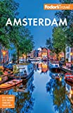 Fodor s Amsterdam: with the Best of the Netherlands (Full-color Travel Guide)