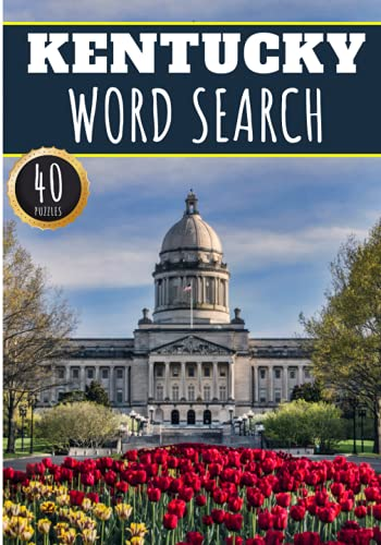 Kentucky Word Search: 40 Fun Puzzles With Words Scramble for Adults, Kids and Seniors   More Than 300 Americans Words On Kentucky and Usa Cities, ... History and Heritage, American Vocabulary