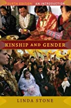 Kinship and Gender by Stone, Linda. (Westview Press,2009) [Paperback] Fourth (4TH) Edition