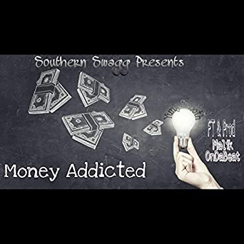 Money Addicted (feat. Malik OnDaBeat)