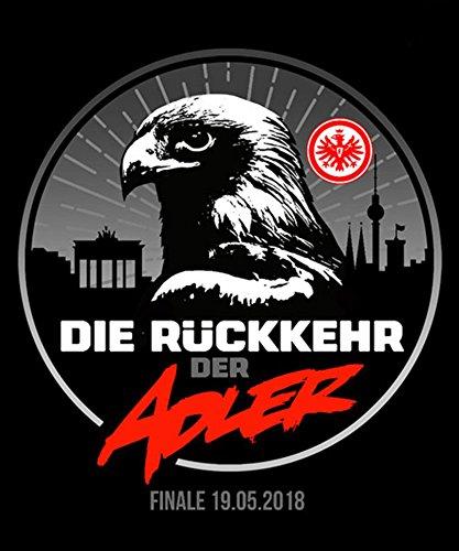 Eintracht Frankfurt Aufkleber, Sticker - die Rückkehr des Adlers - Plus gratis Aufkleber Forever Frankfurt