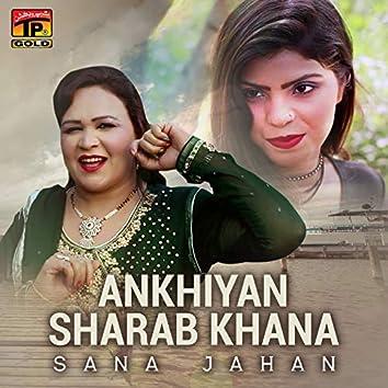 Ankhiyan Sharab Khana