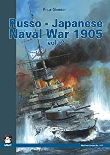 Russo-Japanese Naval War 1905 Vol. 2