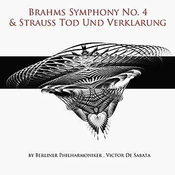Brahms: Symphony No. 4 - Strauss: Tod und Verklärung