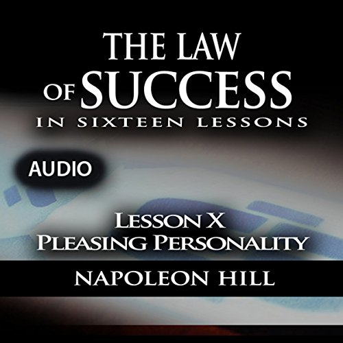 Couverture de Law of Success - Lesson X - Pleasing Personality