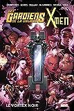 Les Gardiens de la Galaxie & X-Men - Le Vortex noir