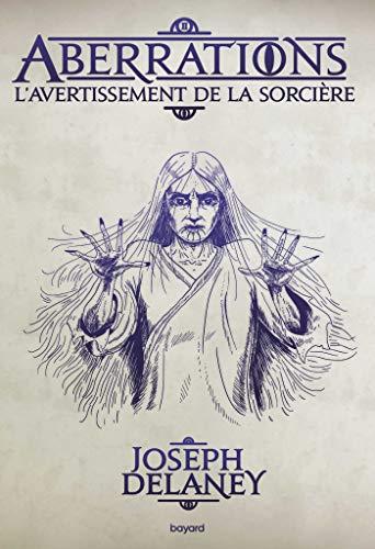 Aberrations, Tome 02: L'Avertissement de la sorcière