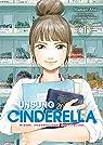 Unsung Cinderella, tome 1