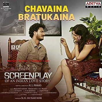 """Chavaina Bratukaina (From """"Screenplay"""")"""