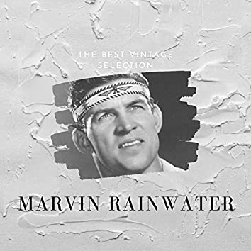 The Best Vintage Selection - Marvin Rainwater