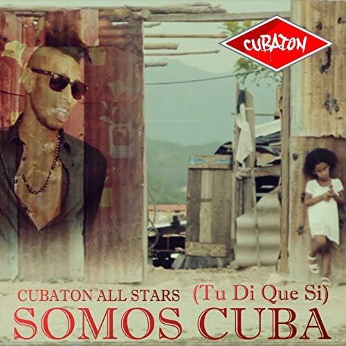 Cubaton All Stars feat. El Chacal, Yakarta, Los 4, El Yonki, El Micha, Damian the Lion, DpuntoD, El Uniko & Arlenys