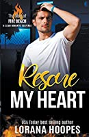 Rescue My Heart (The Men of Fire Beach)