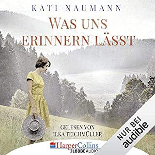 Was uns erinnern lässt                   Autor:                                                                                                                                 Kati Naumann                               Sprecher:                                                                                                                                 Ilka Teichmüller                      Spieldauer: 12 Std. und 39 Min.     14 Bewertungen     Gesamt 4,4