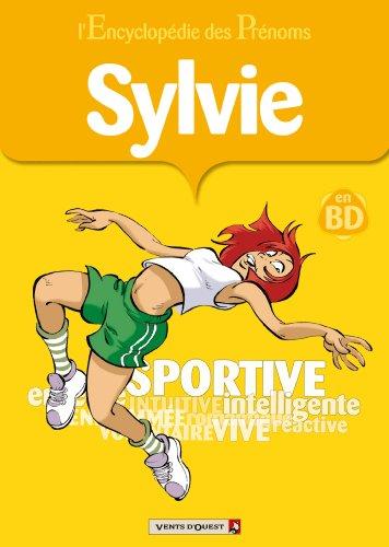 L'Encyclopédie des prénoms - Tome 10 : Sylvie