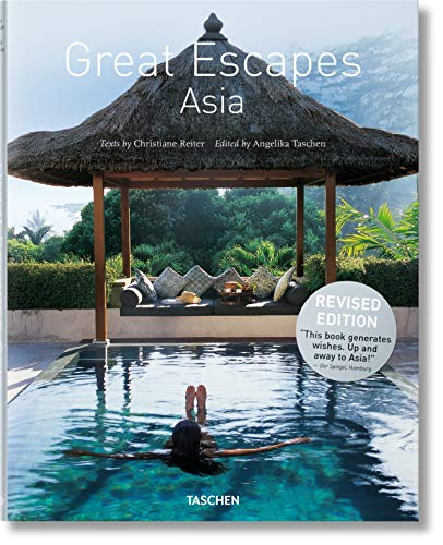 Great Escapes Asia. Updated Edition: JU