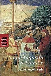 Saint Augustin et l'amitié de Jean-François Petit