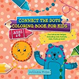 Connect the Dots Coloring Book for Kids Ages 4-8: Fun Dot-to-Dot Designs (Including Cute Animals, Cars, Fruits & More!) (Hobby Photo Illustrator Therapy)