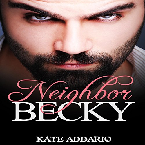 Neighbor Becky audiobook cover art