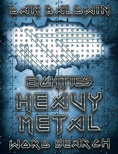Compare Textbook Prices for Eighties Heavy Metal Word Search  ISBN 9798698652830 by Baldwin, Dan