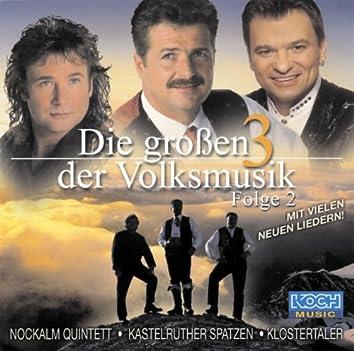 Die Großen 3 der Volksmusik - Folge 2