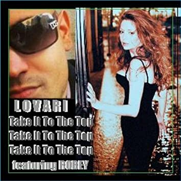 Take It To The Top (feat. Robey)