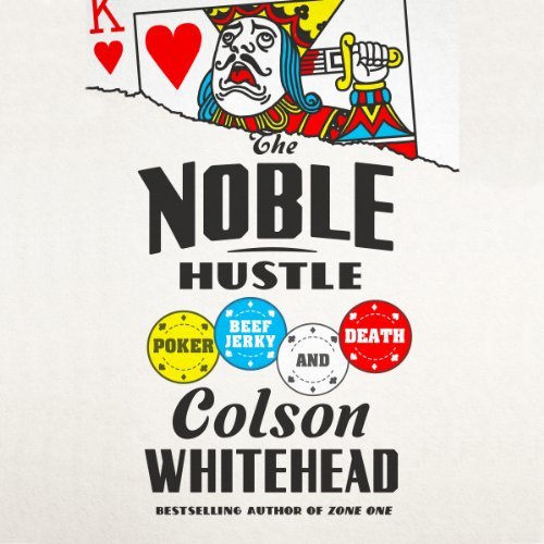 The Noble Hustle audiobook cover art