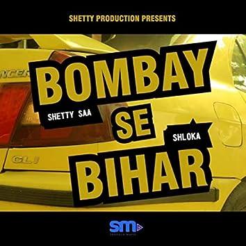 Bombay Se Bihar