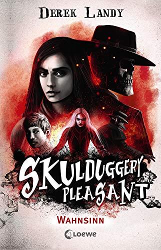 Skulduggery Pleasant - Wahnsinn: Spannender und humorvoller Fantasyroman