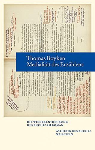 Medialität des Erzählens: Die Wiederentdeckung des Buches im Roman (Ästhetik des Buches)